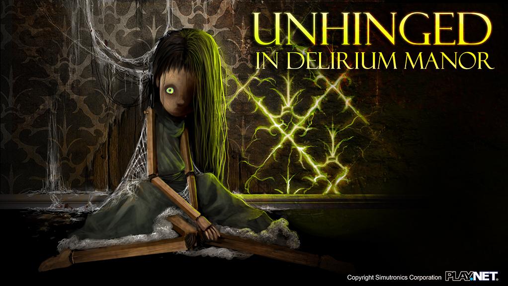 Unhinged in Delirium Manor